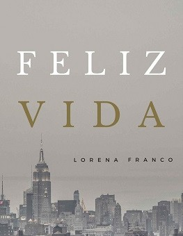 Leer Feliz Vida - Lorena Franco (Online)