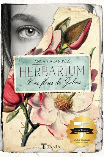 Herbarium. Las flores de Gideon - Anna Casanovas
