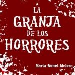 Leer La granja de los horrores – Marta Benet (Online)