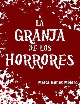 Leer La granja de los horrores - Marta Benet (Online)