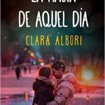 Leer La magia de aquel dia – Clara Albori (Online)