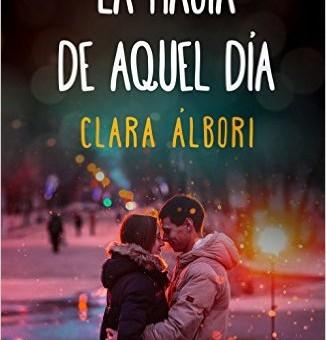 Leer La magia de aquel dia - Clara Albori (Online)