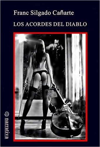 Los acordes del diablo - Franc Silgado