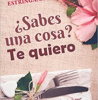 Leer ¿Sabes una cosa? Te quiero - Moruena Estringana (Online)