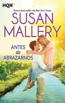 Antes de abrazarnos - Susan Mallery