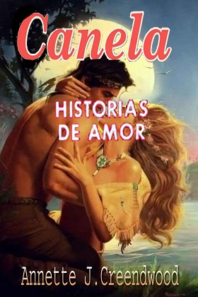 Canela - Annette J. Creendwood