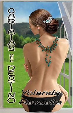 Caricias del destino - Yolanda Revuelta