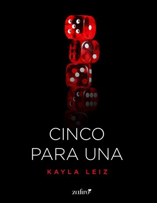 Cinco para una - Kayla Leiz