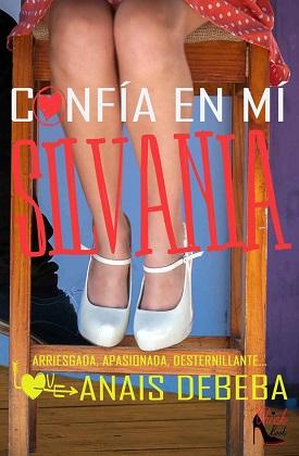 Confía en mí, Silvania - Anais Debeba