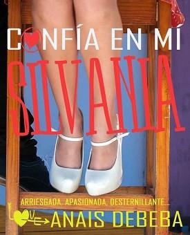 Leer Confia en mi, Silvania - Anais Debeba (Online)