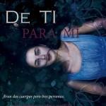 Leer De ti para mi – Sofia Parra (Online)