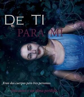 Leer De ti para mi - Sofia Parra (Online)