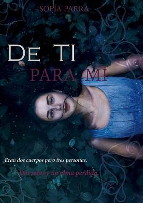De ti para mi - Sofia Parra