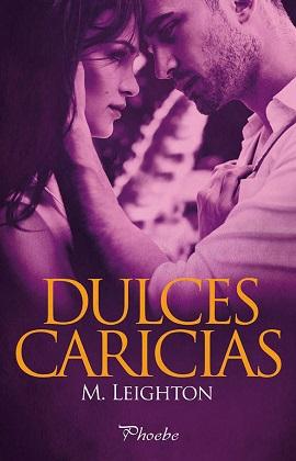 Dulces caricias (Pretty 2) - M. Leighton