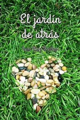 El jardín de atrás - Inés Díaz Arriero