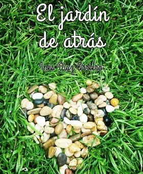 Leer El jardín de atrás - Inés Díaz Arriero (Online)