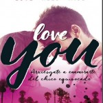 Love you (You 1) – Estelle Maskame (Online)