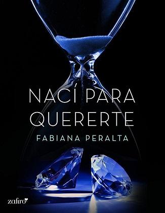 Nací para quererte - Fabiana Peralta