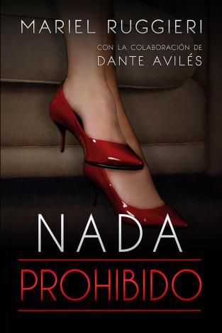 Nada prohibido - Mariel Ruggieri y Dante Avilés