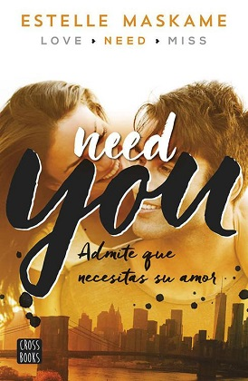 Need you (You 2) - Estelle Maskame