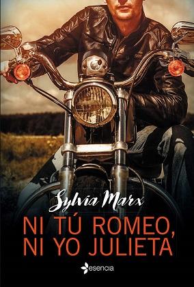Ni tú Romeo, ni yo Julieta - Sylvia Marx