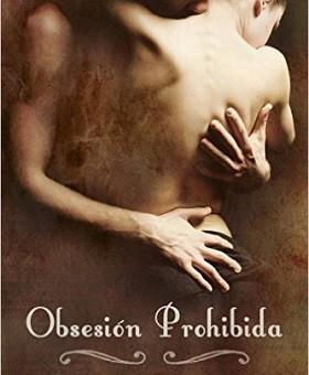 Leer Obsesion Prohibida - Nadia Dantes (Online)