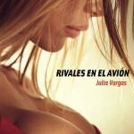 Leer Rivales en el avión – Julia Vargas (Online)