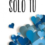 Leer Sólo tú (Por siempre tú 2) – Moruena Estringana (Online)