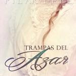 Leer Trampas del azar – Pilar Lepe (Online)