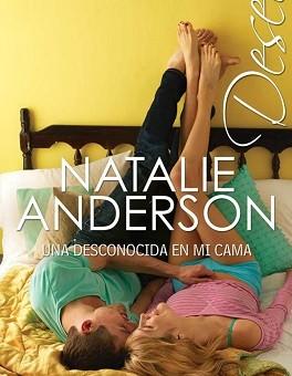 Leer Una desconocida en mi cama - Natalie Anderson (Online)