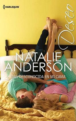 Una desconocida en mi cama - Natalie Anderson