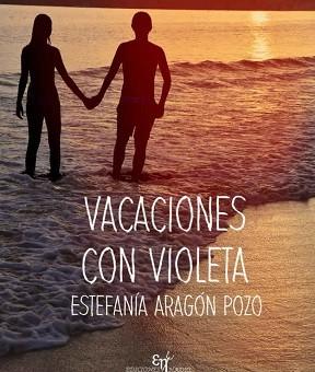 Leer Vacaciones con Violeta - Estefanía Aragón (Online)