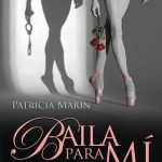 Leer Baila para mí – Patricia Marín (Online)