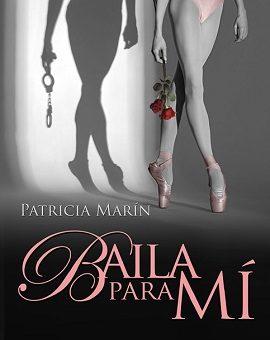 Leer Baila para mí - Patricia Marín (Online)
