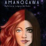 Leer Cruzando el Amanogawa – Patricia Lopez Ortuño (Online)