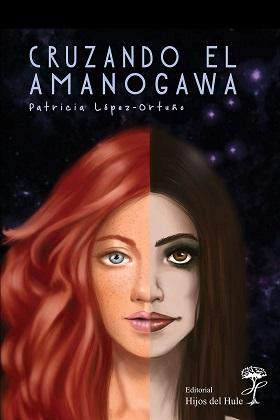 Cruzando el Amanogawa - Patricia Lopez Ortuño
