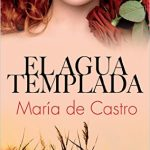 Leer El agua templada – María De Castro (Online)