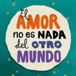 Leer El amor no es nada del otro mundo – Felix J. Palma (Online)