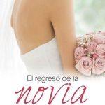 Leer El regreso de la novia – Christie Ridgway (Online)