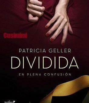 Leer En plena confusion. Dividida - Patricia Geller (Online)