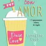 Leer Hecho con amor – Lorraine Cocó (Online)