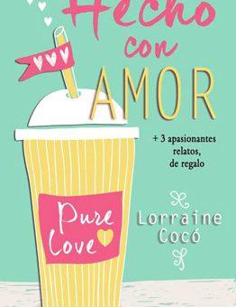 Leer Hecho con amor - Lorraine Cocó (Online)