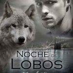 Leer Noche de lobos – Mariah Evans (Online)