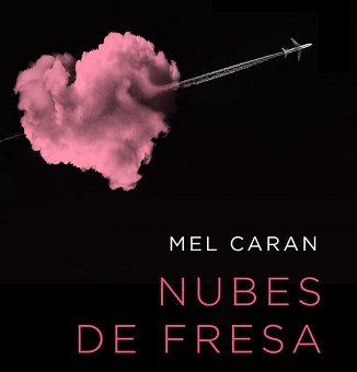 Nubes de fresa - Mel Caran