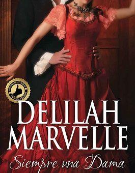 Siempre una dama - Delilah Marvelle
