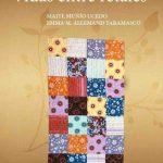 Leer Vidas entre retales – Maite Muñio Ucedo (Online)
