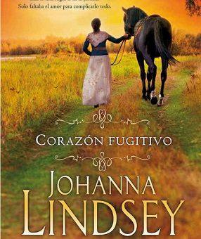 Leer Corazón fugitivo - Johanna Lindsey (Online)