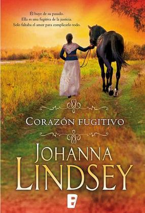Corazón fugitivo - Johanna Lindsey