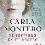 Leer El invierno en tu rostro – Carla Montero (Online)