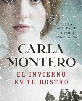 Leer El invierno en tu rostro - Carla Montero (Online)